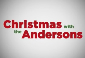 Feature Film: Christmas with the Andersons Format: 4K Role: Cinematographer